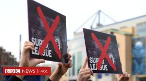 """欧洲足球和欧足联:英超联赛前六名集体辞职,""""拯救足球""""项目已成为""""历史上最糟糕的公共关系运动"""" -BBC新闻"""