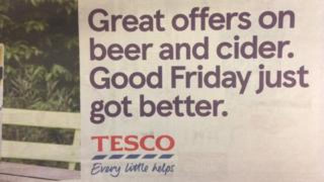 """Tesco advert: """"Great offers on beer and cider. Good Friday just got better."""""""