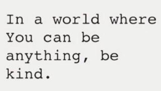 """Instagram quote: """"In a world where you can be anything, be kind""""."""