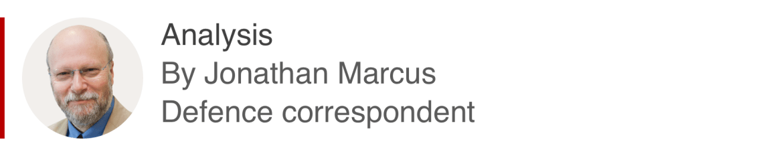 Analysis box by Jonathan Marcus, defence correspondent