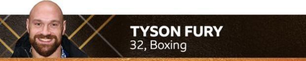 Tyson Fury, 32, boxing