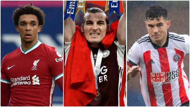 Trent Alexander-Arnold (Liverpool), Caglar Soyuncu (Leicester City), John Egan (Sheffield United)