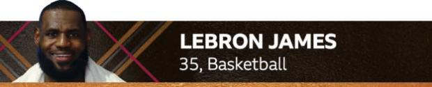 LeBron James, 35, basketball