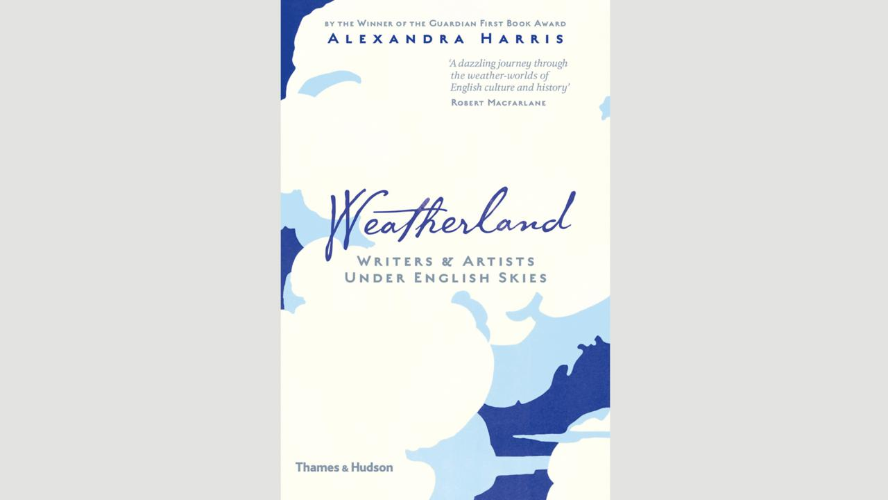 Alexandra Harris, Weatherland (Credit: Credit:Thames & Hudson)