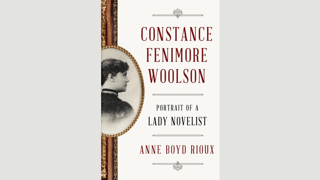 Anne Boyd Rioux, Constance Fenimore Woolson (Credit: Credit: WW Norton)