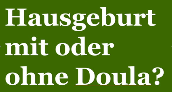 Hausgeburt mit oder ohne Doula?