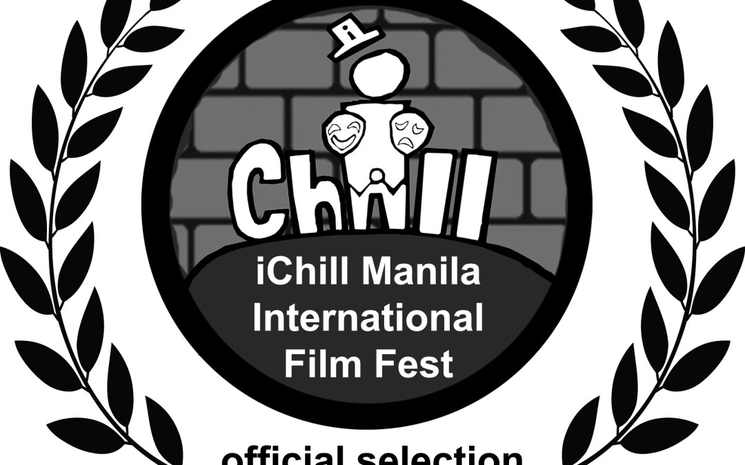 Compilation of all nominations for June 2017 iChill Manila International Film Festival