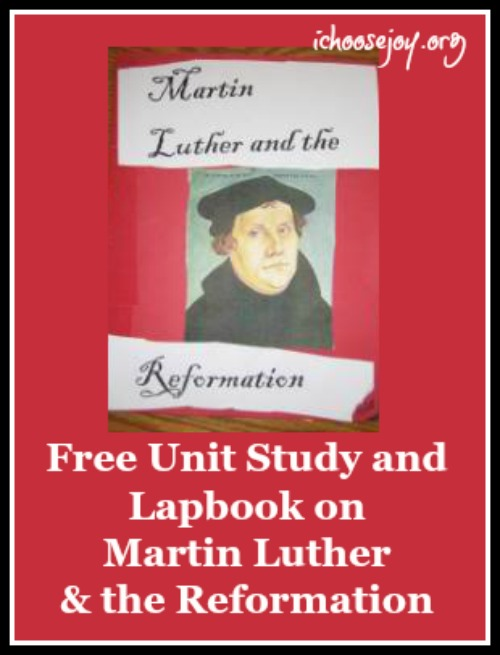 Unit Study and Lapbook on Martin Luther and the Reformation