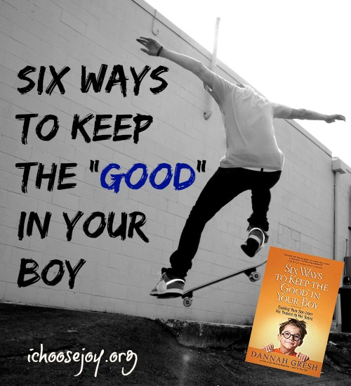 "Review of Six Ways to Keep the ""Good"" in Your Boy"
