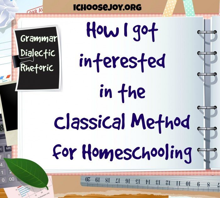 How I got interested in the Classical Method for Homeschooling