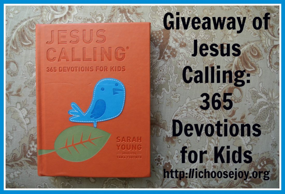 "Review/Giveaway ""Jesus Calling: 365 Devotions For Kids"" by Sarah Young"