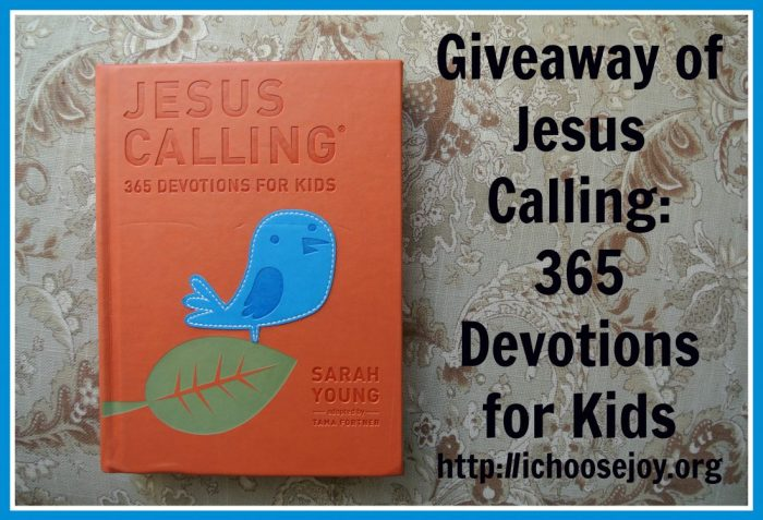 Jesus Calling Devotions for Kids giveaway