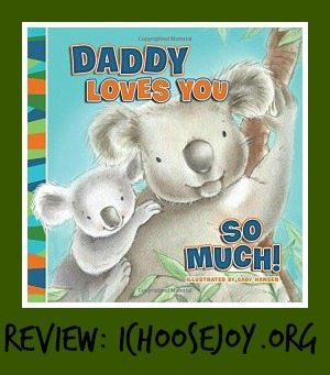 "Review/ Giveaway: ""Daddy Loves You So Much!"""