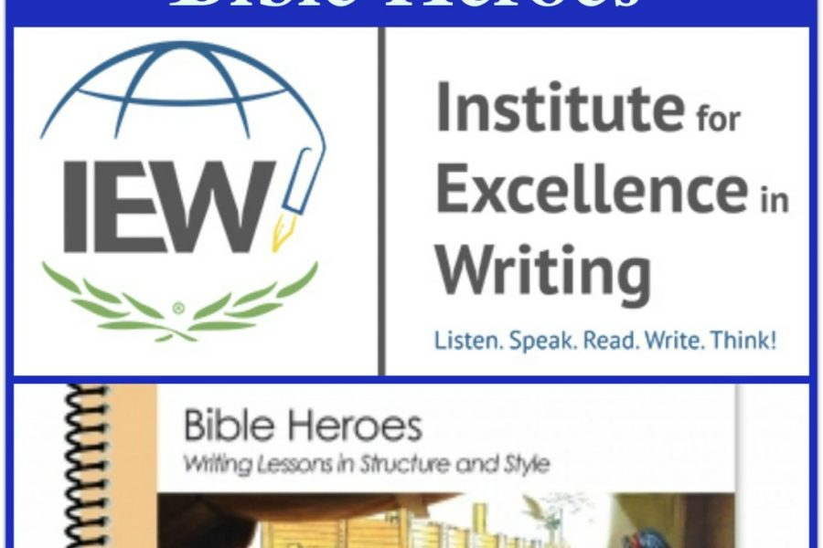 Review: IEW Bible Heroes writing curriculum and TWSS