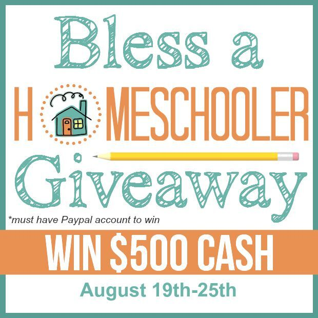 $500 Bless a Homeschooler Cash Giveaway