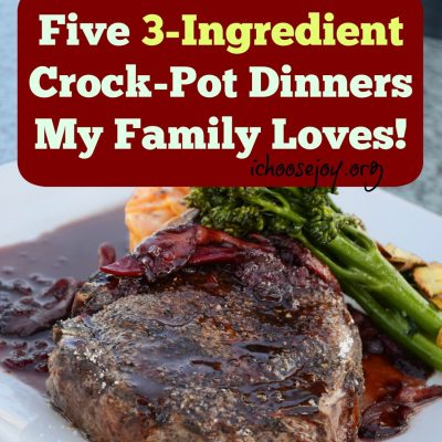 Five 3-Ingredient Crock-Pot Dinners My Family Loves!