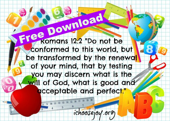 Verse-of-the-Year-Romans-12-2 Free Download. 2015-16 Homeschool Curriculum & Schedule for preschool, elementary, middle school, and high school! What we're using for math, science, language arts, foreign language, writing, phonics, spelling, art, music, and more! #homeschool #homeschoolcurriculum #homeeducation #ichoosejoyblog