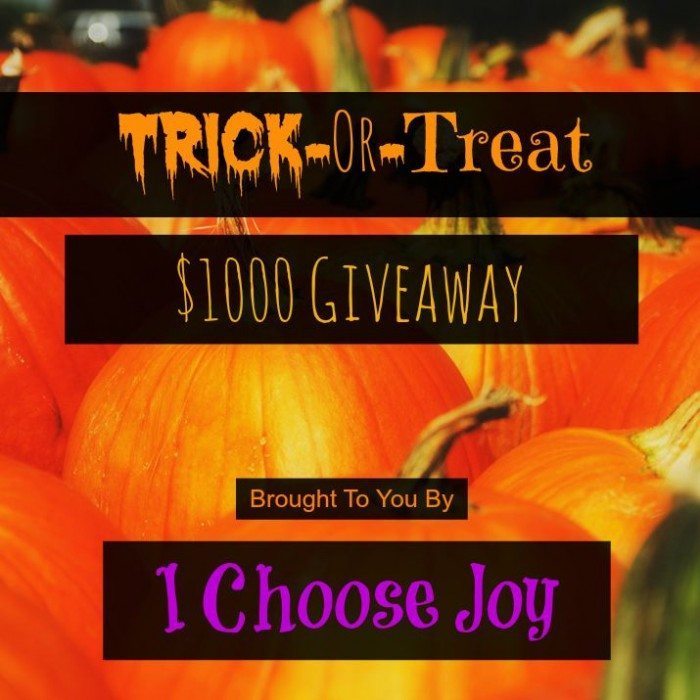 Trick or Treat $1000 cash giveaway from I Choose Joy!