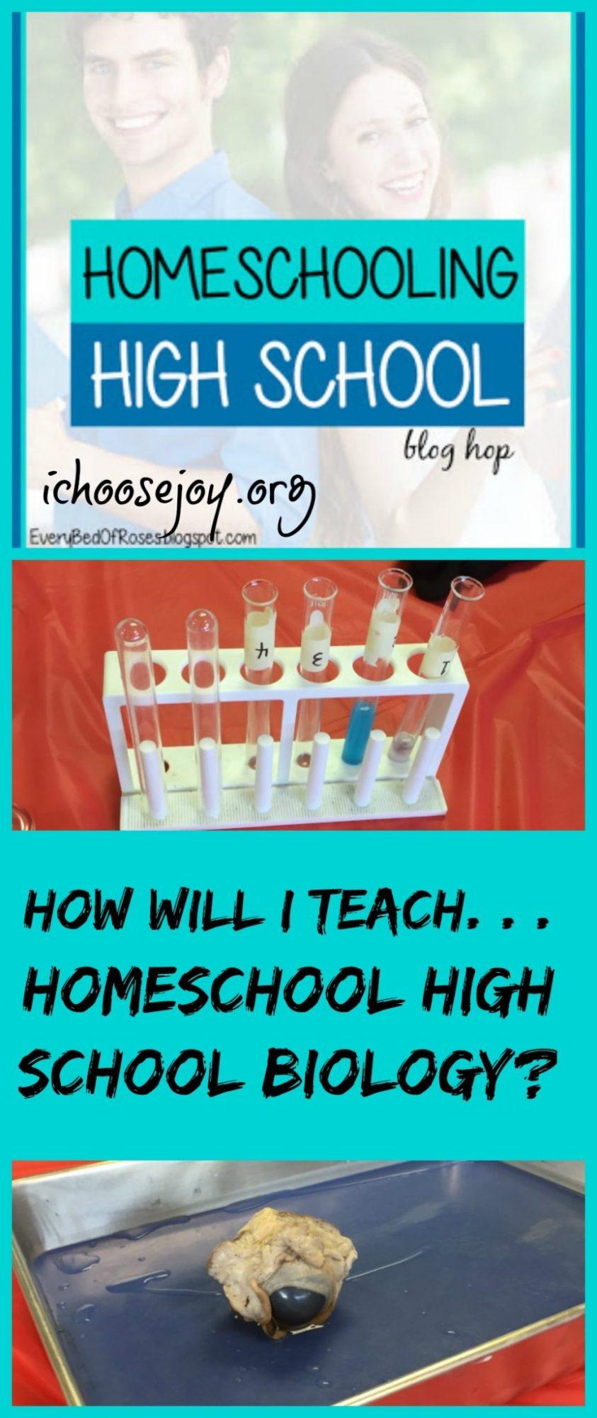 How Will I Teach. . . Homeschool High School Biology?