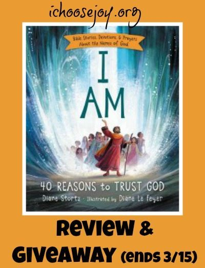 I Am- 40 Reasons to Trust God review and giveaway
