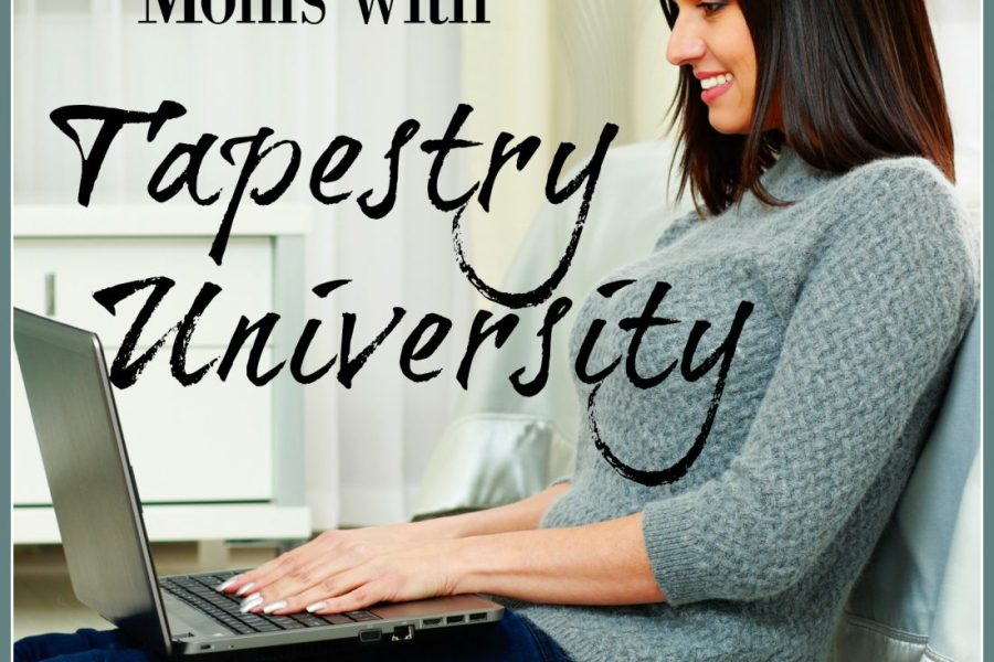 Professional Development for Homeschool Moms with Tapestry University