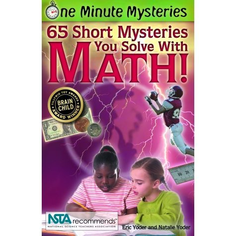 65 Short Mysteries You Solve With Math