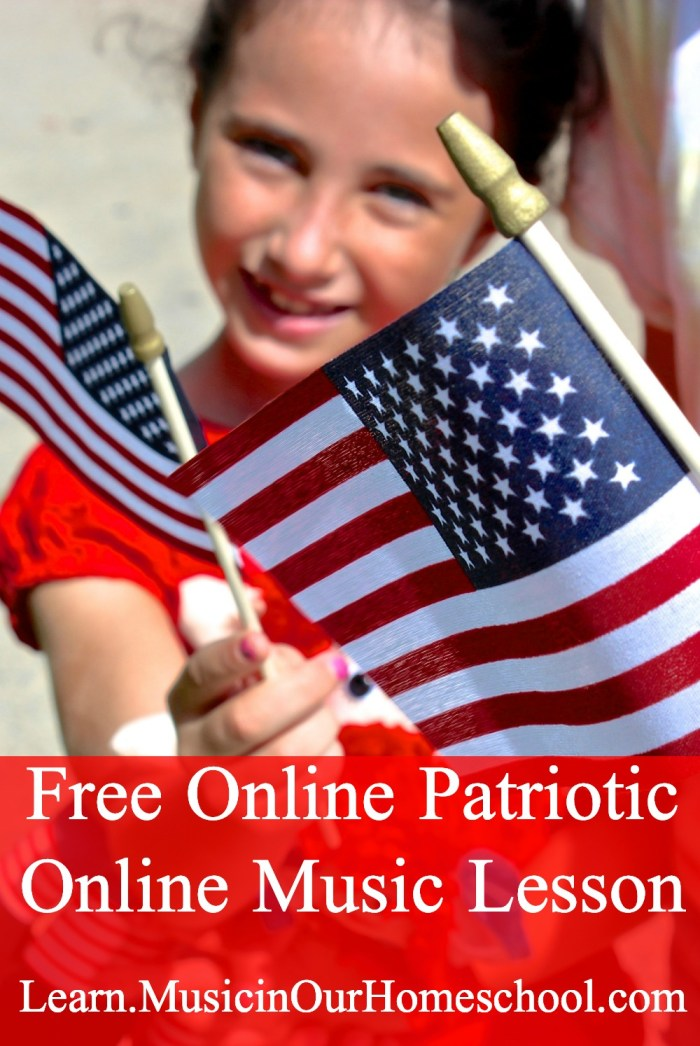 Get access to this free online music lesson about Patriotic Music from Learn.Music in Our Homeschool. #musiclessonsforkids #onlinemusiccourse #elementarymusic #patrioticmusic