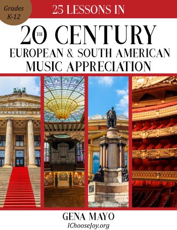 25 Lessons in 20th Century European & South American Music Appreciation