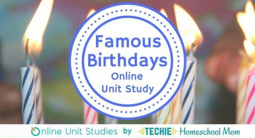 Famous Birthdays Online Unit Study