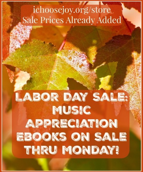 Labor Day Sale of Music Appreciation Courses and Ebooks