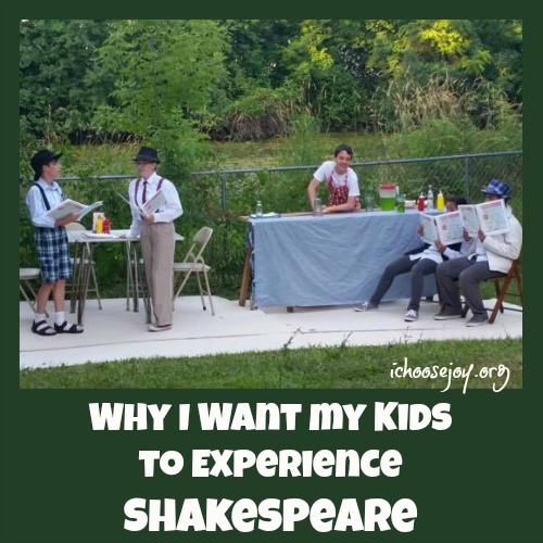 Why I Want My Kids to Experience Shakespeare
