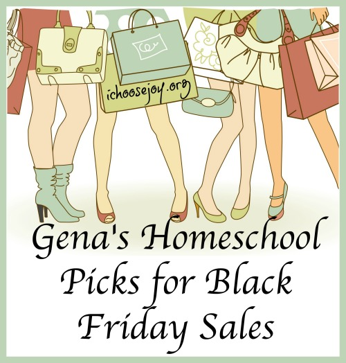 Gena's Homeschool Picks for Black Friday Sales