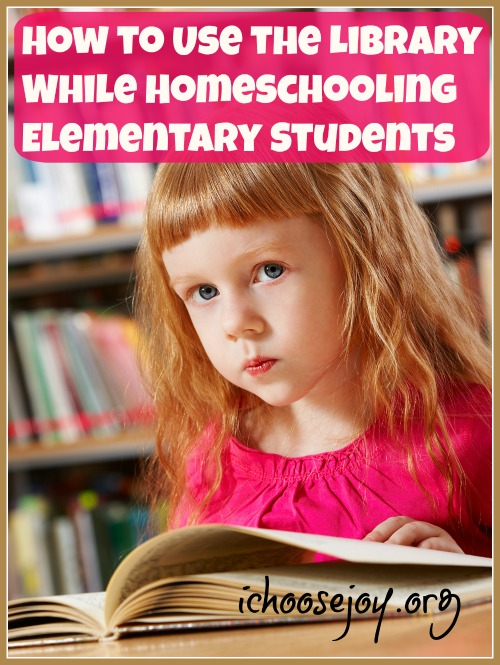 How to Use the Library While Homeschooling Elementary Students