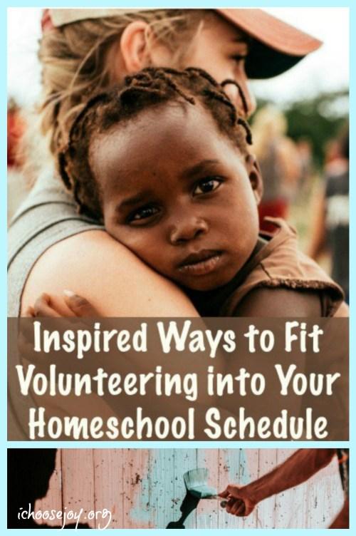 Inspired Ways to Fit Volunteering into Your Homeschool Schedule #homeschool #volunteer #ichoosejoyblog