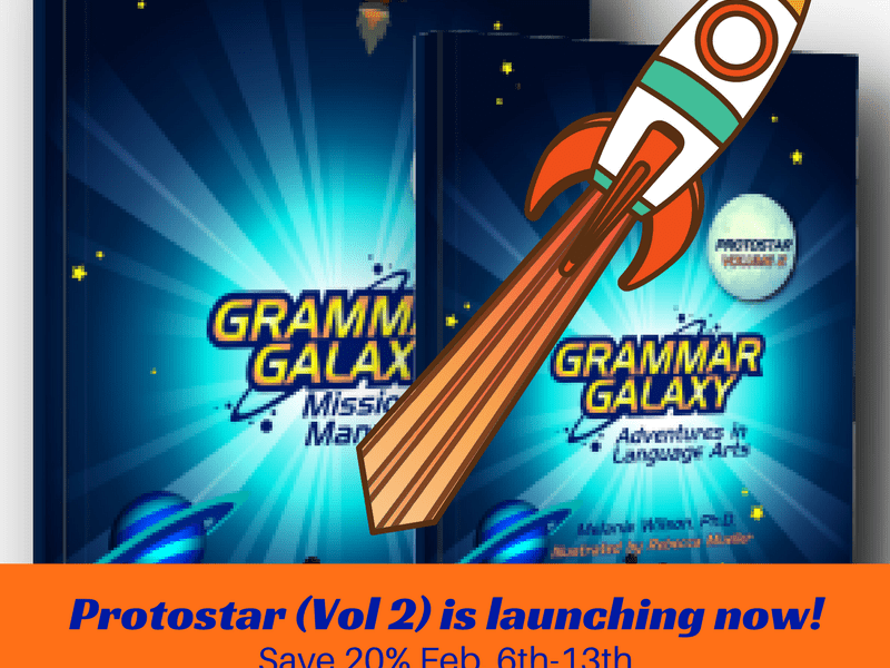 Grammar Galaxy Protostar, volume 2, is now available. Your kids will love it for language arts!