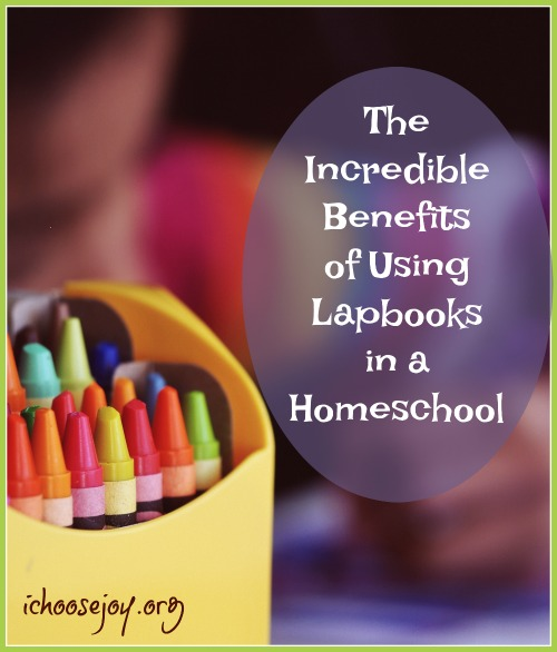The Incredible Benefits of Using Lapbooks in a Homeschool