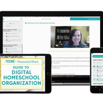 Get Organized with the Guide to Digital Homeschool Organization eCourse