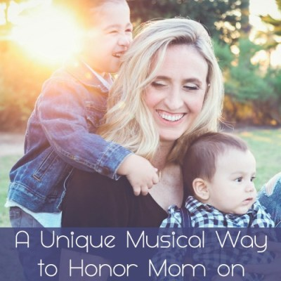 A Unique Musical Way to Honor Mom on Mother's Day