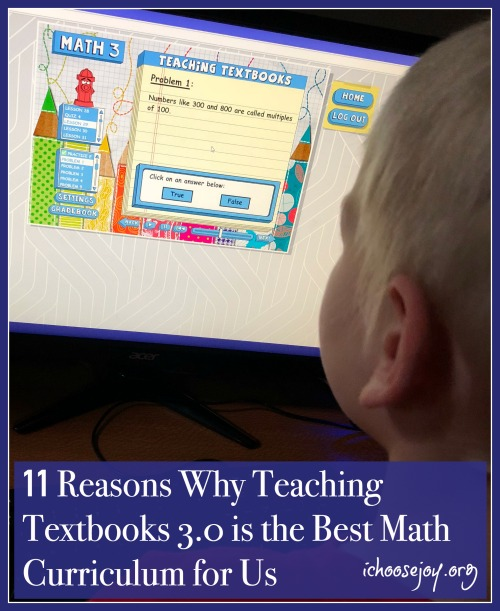 11 Reasons Why Teaching Textbooks 3.0 is the Best Math Curriculum for Us
