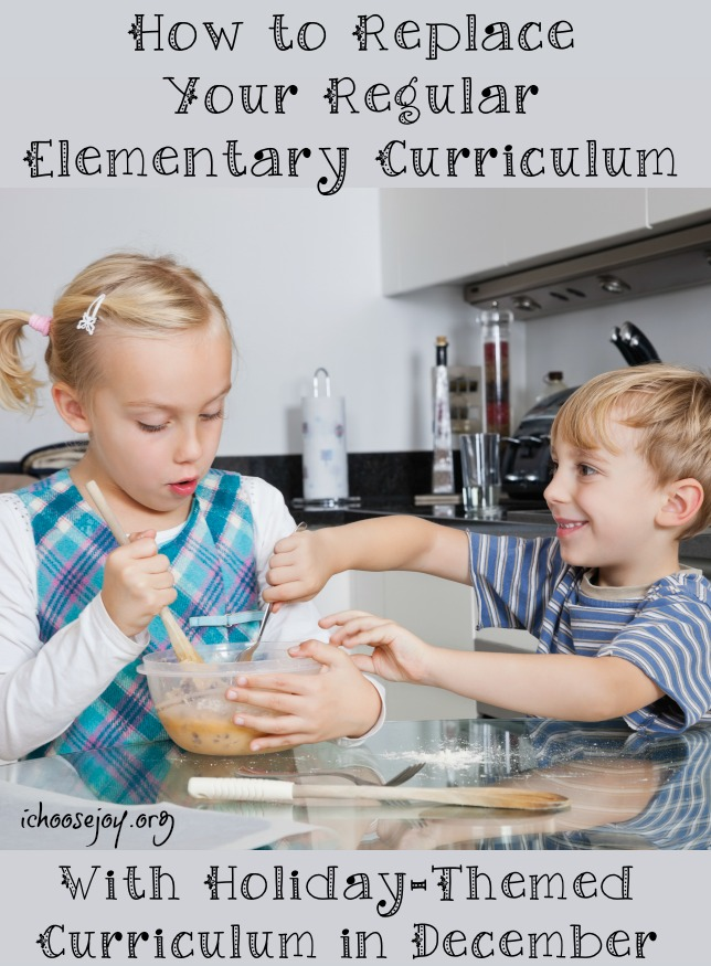 How to Replace Your Regular Elementary Curriculum with Holiday-Themed Curriculum in December