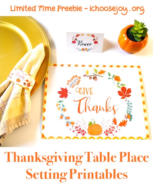 Thanksgiving Table Place Setting Printables Limited Time Freebie #ichoosejoyblog #thanksgiving #thanksgivingforkids #thanksgivingtable