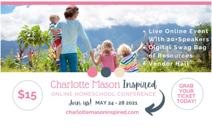 2021 Charlotte Mason Inspired online conference