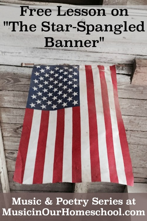 "Enjoy this free music lesson on the ""Star-Spangled Banner"" from Music in Our Homeschool This is part of Fun Kid Activities for the Fourth of July. #starspangledbanner #musiclessonsforkids #elementarymusic #musicinourhomeschool"