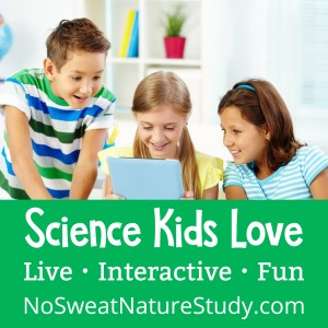No Sweat Nature Study Live is brand new and starts next week! There are 3 ways to join: monthly, quarterly, and yearly. You'll get LIVE 30-60 minute, nature-based science lessons twice a month taught by the awesome Cindy West! #naturestudy #science #ourjourneywestward #ichoosejoyblog