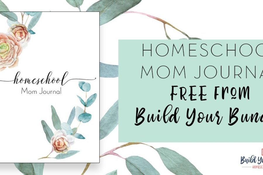 Homeschool Mom Journal Freebie from 2020 Build Your Bundle Homeschool Curriculum Sale