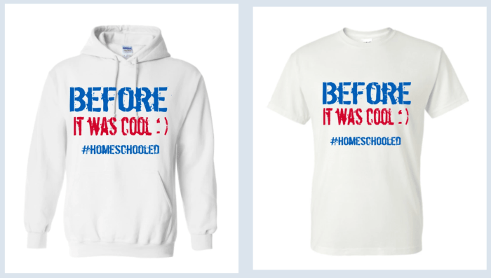Before it was cool :) #homeschooled t-shirts and hoodies at Q Family Tees