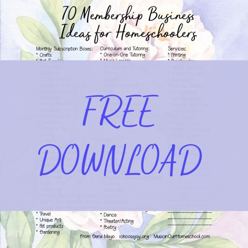 70 Membership Business Ideas for Homeschoolers Free Download