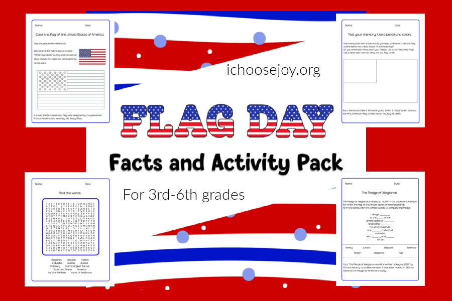 Flag Day Facts and Activity Pack for elementary kids. Use on Flag Day (June 14) or any day! From ichoosejoy.org