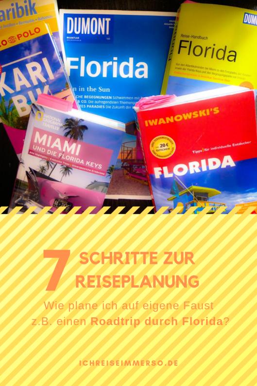 Pinterest Sieben Schritte zur Reiseplanung Planen auf eigene Faust Roadtrip durch Florida