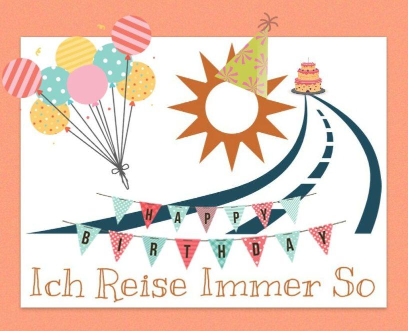 Ich Reise Immer So IRIS Reiseblog Blog Geburtstag Jubiläum 1 Jahr